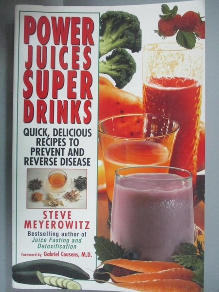 【書寶二手書T7/養生_E1A】Power Juices Super Drinks: Quick, Delicious