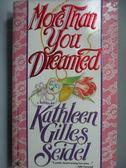 【書寶二手書T6/原文小說_IBQ】More Than You Dreamed_Kathleen