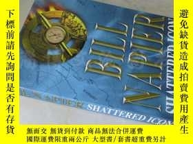 二手書博民逛書店Shattered罕見Icon【16開 英文原版】Y16472 Bill Napier Headline IS