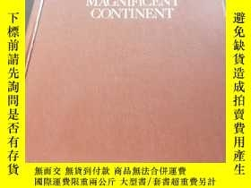 二手書博民逛書店THE罕見MAGNIFICENT CONTINENT(1975年