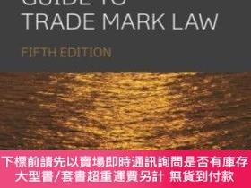 二手書博民逛書店A罕見Practical Guide To Trade Mark LawY255174 Amanda Mich
