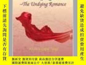 二手書博民逛書店Silk罕見Route: The Undying Romance