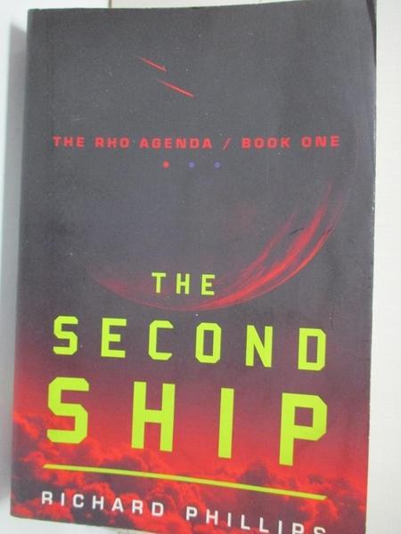 【書寶二手書T5/原文小說_AG9】The Second Ship_Phillips, Richard