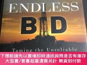 二手書博民逛書店Oil s罕見Endless Bid Taming the Unreliable Price of Oil to