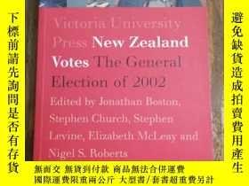 二手書博民逛書店New罕見Zealand Votes: The 2002 Gen