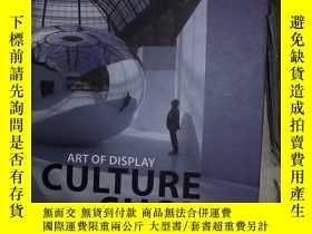 二手書博民逛書店ART罕見OF DISPLAY CULTURE SHOWS(03