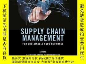 二手書博民逛書店Supply罕見Chain Management for Sustainable Food NetworksY