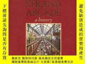二手書博民逛書店THE罕見STRAND ARCADE:A HISTORYY346