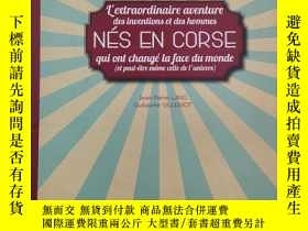 二手書博民逛書店NES罕見EN CORSE, L EXTRAORDINAIRE AVENTURE DES INVENTIONS E