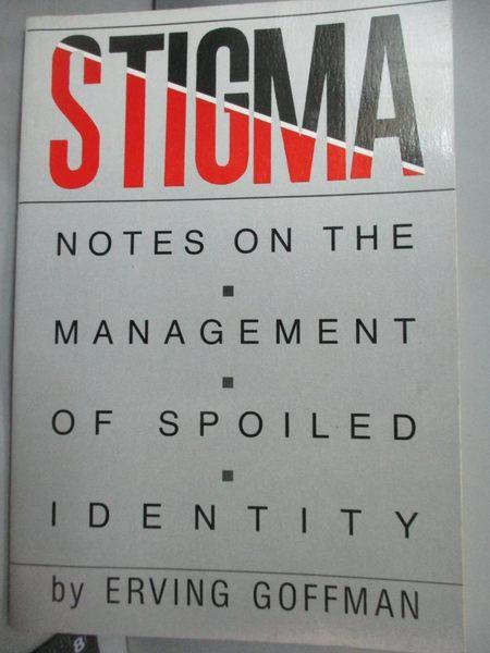 【書寶二手書T7/心理_LDV】Stigma: Notes on the Management …_Goffman, E
