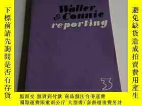 二手書博民逛書店walter罕見and connie reporting 3(英