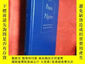 二手書博民逛書店Peace罕見Pilgrim: Her Life And Wor