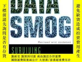 二手書博民逛書店Data罕見Smog: Surviving The Information Glut Revised And Up