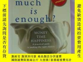 二手書博民逛書店How罕見much is enough ? Money Time