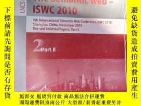 二手書博民逛書店The罕見Semantic Web - ISWC 2010: 9