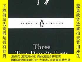 二手書博民逛書店Three罕見Tang Dynasty PoetsY256260 None Penguin Classics