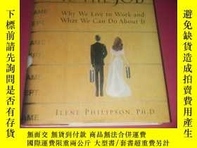 二手書博民逛書店Married罕見to the Job: Why We Live