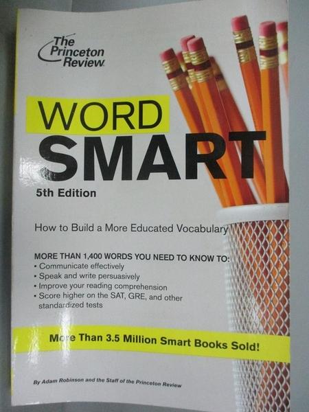 【書寶二手書T5/進修考試_KCX】Word Smart, 5th Edition (Smart Guides)_Rob