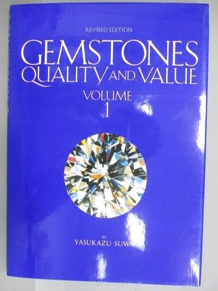 【書寶二手書T1/收藏_PEU】Gemstones Quality and Value_Vol.1