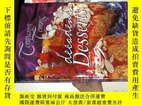 二手書博民逛書店decadent罕見Desserts (腐朽甜點)Y261116