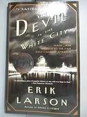 【書寶二手書T8/原文小說_BOA】The Devil in the White City: Murder, Magic