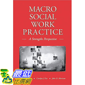 [106美國直購] 2017美國暢銷軟體 Macro Social Work Practice: A Strengths Perspective (with InfoTrac)