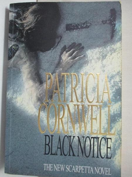 【書寶二手書T4/原文小說_EMP】Black Notice_Patricia Cornwell