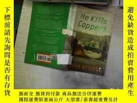 二手書博民逛書店HE罕見KILLS COPPERS他殺了警察Y261116 Ja