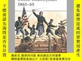 二手書博民逛書店Union罕見Infantryman 1861-65 (damaged)-聯邦步兵1861-1865(受損)Y