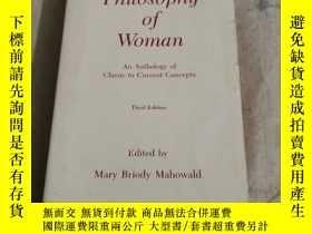 二手書博民逛書店Philosophy罕見Of Woman: An Anthology Of Classic To Current