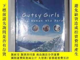 二手書博民逛書店原版罕見Gutsy Girls: Young Women Who