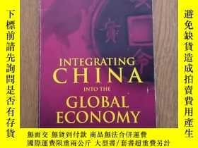 二手書博民逛書店INTEGRATING罕見CHINA INTO THE GLOB