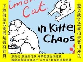 二手書博民逛書店Simon s罕見Cat 3: In Kitten ChaosY