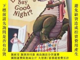 二手書博民逛書店How罕見do Dinosaurs say good night:恐龍怎麽說晚安Y212829