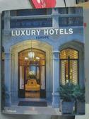 【書寶二手書T9/建築_QJG】Luxury Hotels Europe_Martin Nicholas Kunz