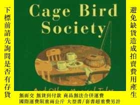 二手書博民逛書店The罕見Smoky Mountain Cage Bird Society: And Other Magical