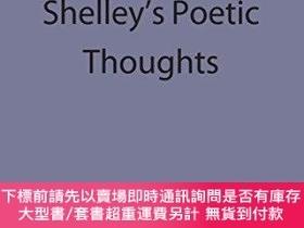 二手書博民逛書店Shelley s罕見Poetic ThoughtY256260 Richard Cronin Palgrav
