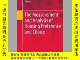 二手書博民逛書店The罕見Measurement and Analysis of Housing Preference and C
