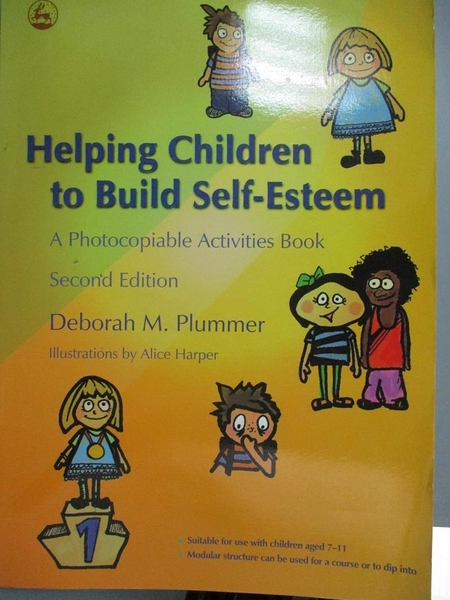 【書寶二手書T3/大學教育_YHS】Helping Children to Build Self-esteem: A P
