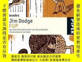 二手書博民逛書店罕見Fup.Y364682 Jim Dodge Piper 出版2004