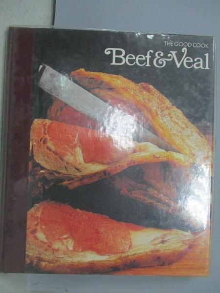 【書寶二手書T8/餐飲_JWT】The Good Cook-Beef & Veal