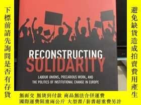 二手書博民逛書店RECONSTRUCTING罕見SOLIDARITY labour unions precarious work