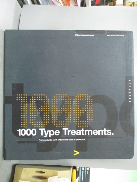 【書寶二手書T1/設計_PEL】1,000 Type Treatments: From Script To Serif…