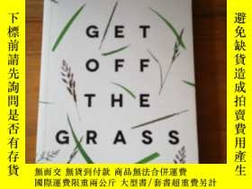 二手書博民逛書店Get罕見off the Grass: Kickstarting New Zealand s Innovation