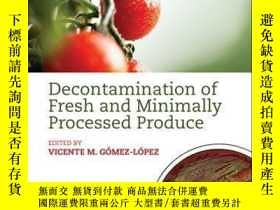 二手書博民逛書店Decontamination罕見of Fresh and Minimally Processed Produce