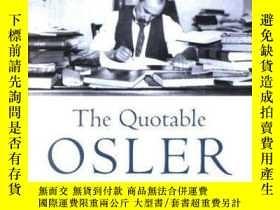 二手書博民逛書店The罕見Quotable OslerY255562 William Osler American Colle
