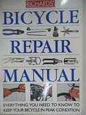 【書寶二手書T6/雜誌期刊_B46】Richards Bicycle Repair Manual_Richard Ballantine, Richard Grant