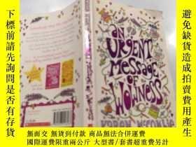 二手書博民逛書店an罕見urgent message of wowness:一個緊急的消息 .Y212829 不祥 不祥