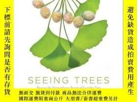 二手書博民逛書店Seeing罕見TreesY255562 Nancy Ross Hugo Timber Press 出版20