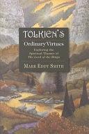 二手書《Tolkien s Ordinary Virtues: Exploring the Spiritual Themes of The Lord of the Rings》 R2Y ISBN:0830823123